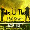 Take Ü There (TJR Remix) [YHVH Edit] FREE