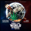 """Make The World Go Around"" Ft. Shy Glizzy [prod. By Drumma Boy]"