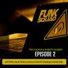 Funksquad - We Gonna Party Hard Episode 2 (Amit Das & NDM)
