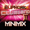 Euphoric Clubland 2 Minimix [Free Download]