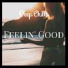 Deep Chills - Feelin' Good