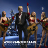 Who Painted Stars - Be Good For Christmas