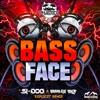Phat Kidz - Bass Face (Original Mix & Si-Dog & Bradley Drop 'Explicit' Remix)OUT NOW on Beatport