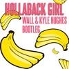 Free Download Gwen Stefani - Hollaback Girl DJ Wall And Kyle Hughes Bootleg Mp3