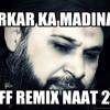 Sarkar Ka Madina-Owais Raza Qadri Duff Remix Sibteintv 2014