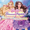 Barbie Princess & The Popstar - Look How High We Can Fly