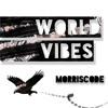 World Vibes (Original Mix) **TRAP NATION PREMIERE**