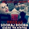Sooraj Dooba Hai Sharlie (PROZAC Welcome 2015 Mashup)