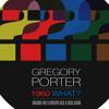 Gregory Porter vs Shlomi Aber_Doppel 1960 What? Oliver Dollar Edit