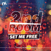 2nd Room - Set Me Free (Radio Edit)