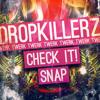 DROPKILLERZ - CHECK IT!