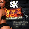 CSK Vol3 + Hits Of 2014 - LONDON Kizomba DJ Mikumba UK Download Now..!!