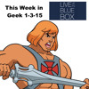 This Week in Geek 1-3-15 Live at the Blue Box