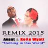 Nothing in this World Keke & Avant