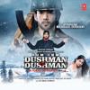 ''Ishq Sai' Full Audio Song - Hum Tum Dushman Dushman