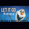 Dj Flex ~ Frozen Let It Go (feat. Dj Taj)