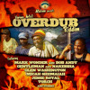 Overdub Riddim feat. Gentleman, Jesse Royal, Glen Washington, Micah Shemaiah, Mark Wonder and more
