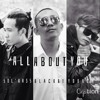 All About You - Young H , Sol'bass , Black Bi n LongMin