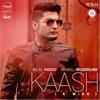 Kaash - Bilal Saeed ft Bloodli - YouthMaza.Com