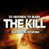 30 Seconds To Mars - The Kill (Endymion Rework)