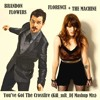 Free Download You've Got The Crossfire Brandon Flowers vs Florence and the Machine Mp3