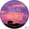 Wolke 4 (Buegel & Brett Club Edit)
