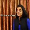 Khamoshiyan (Arijit Singh) | Female Cover by Nandini Sharda