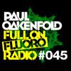 Paul Oakenfold - Full On Fluoro 45 - January 2015