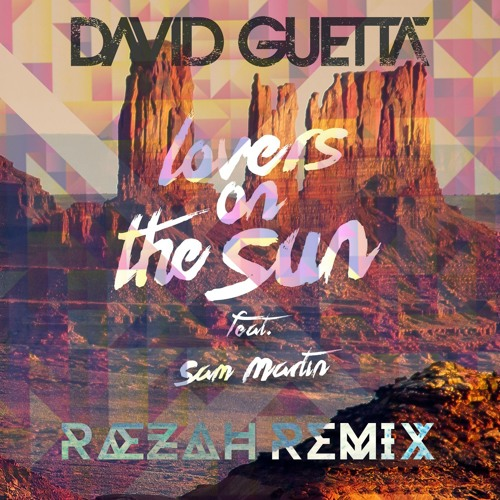 Скачать песню david guetta feat sam martin lovers on the sun stadium