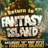 Ben X-Treme B2B Rescue B2B Outforce @ Return To Fantasy Island 2013