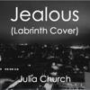 Jealous (Labrinth Cover)