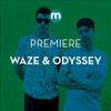 Premiere: Waze & Odyssey 'Ways Of The Underground'