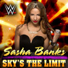 WWE  Sky's The Limit  Sasha Banks  Theme Song