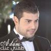 Adam - Tameni 3anak ادم - طمني عنك