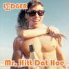 Mr HittdatHoe