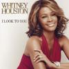I look to you - Whitney Houston