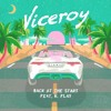Viceroy - Back At The Start (Ft K. Flay)