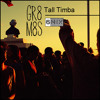 Tall Timba GR8 M8S - 6MIX