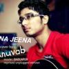 "Anuvab-""Jeena Jeena"" Badlapur 2015 Atif Aslam Unplugged Guitar Cover"
