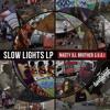 slow lights LP Teaser