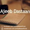 Ajeeb Dastaan - Jimmy Khan (&TBE) feat. Rahma Ali