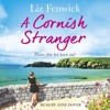 Daftar Lagu A CORNISH STRANGER by Liz Fenwick, read by Anne Dover mp3 (5.78 MB) on topalbums