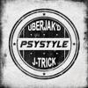 Uberjakd And J Trick Psystyle Original Mix Mp3