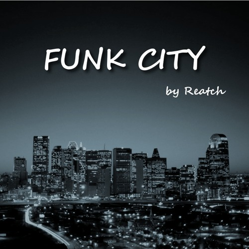 Funk City by Reatch
