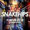 Forever (Pt. II) Feat. Kaleem Taylor
