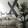 These Four Walls - Little Mix