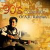 Ar Rahman Best 90 S Interlude Collection Tamil 1992 1999 Mp3