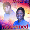 Redeemed By Chazz Mitchell New Gospel 2015 Mp3