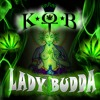 Lady Buddha (Weed Anthem) Amen Re Available Now!
