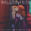 Paloma Faith - Only Love Can Hurt Like This (cover)